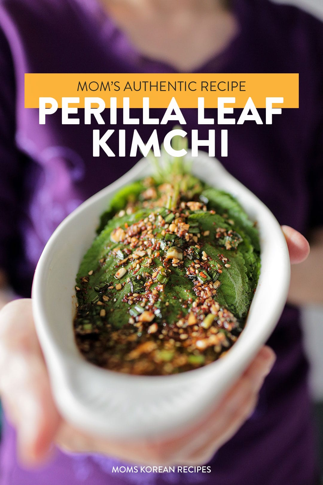 How to Make Mom's Authentic Korean Perilla Leaves Recipe